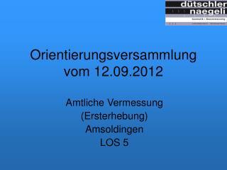 Orientierungsversammlung vom 12.09.2012