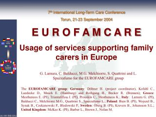 E U R O F A M C A R E Usage of services supporting f amily  c arers in Europe