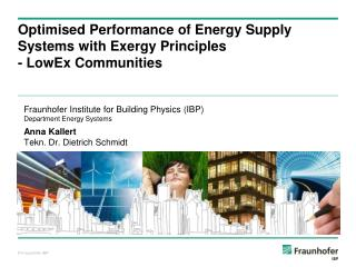 Optimised Performance of Energy Supply Systems with Exergy Principles  - LowEx Communities