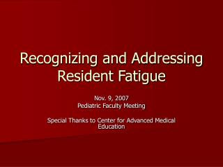 Recognizing and Addressing Resident Fatigue