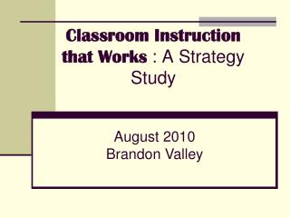 Classroom Instruction that Works  : A Strategy Study
