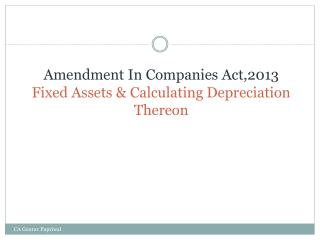Amendment In Companies  Act,2013 Fixed Assets & Calculating Depreciation Thereon