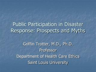 Public Participation in Disaster Response: Prospects and Myths