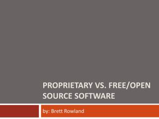 Proprietary vs. Free/Open Source Software