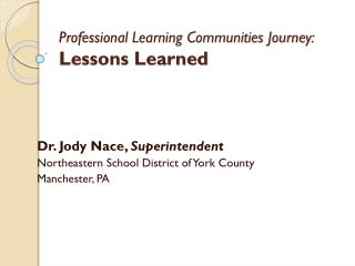 Professional Learning Communities Journey: Lessons Learned