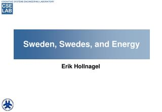 Sweden, Swedes, and Energy