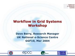 Workflow in Grid Systems Workshop
