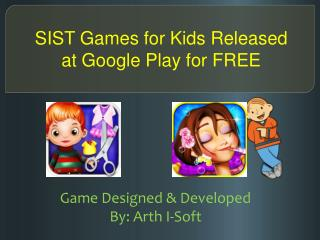 SIST Games for Kids Released at Google Play for FREE
