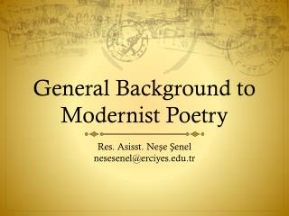 General Background  to  Modernist Poetry