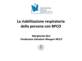 La riabilitazione respiratoria della persona con BPCO
