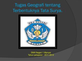 Tugas Geografi tentang Terbentuknya Tata Surya.
