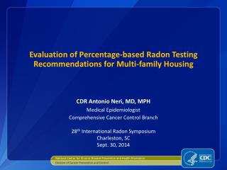 Evaluation of Percentage-based Radon Testing Recommendations for Multi-family Housing