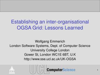 Establishing an inter-organisational OGSA Grid: Lessons Learned
