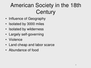 American Society in the 18th Century