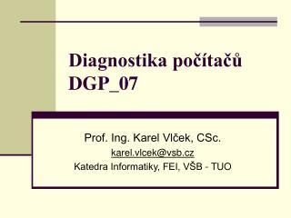 Diagnostika počítačů DGP_07