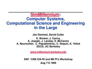 SimMillennium : Computer Systems,  Computational Science and Engineering  in the Large