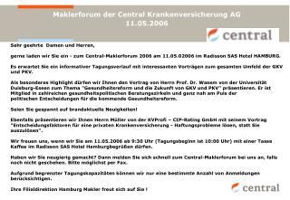 Maklerforum der Central Krankenversicherung AG 11.05.2006
