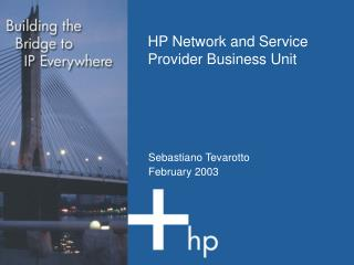 HP Network and Service Provider Business Unit