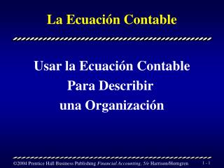 La Ecuaci�n Contable