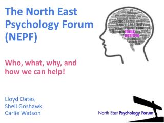 The North East  Psychology Forum (NEPF)