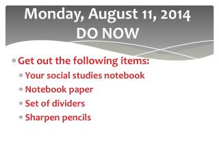 Monday, August 11, 2014  DO NOW