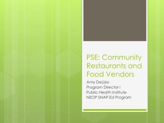 PSE: Community Restaurants and Food Vendors