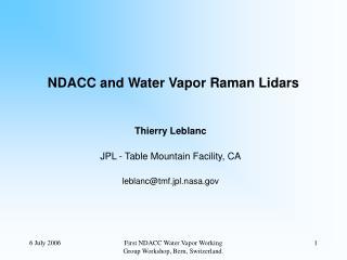 NDACC and Water Vapor Raman Lidars