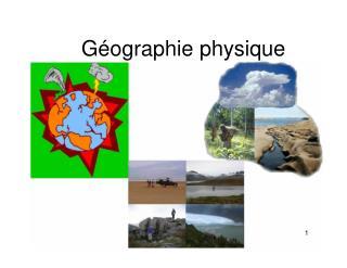 G�ographie physique