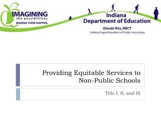 Providing Equitable Services to Non-Public Schools