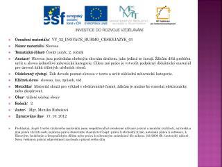 Označení materiálu:  VY_32_INOVACE_RUBMO_CESKYJAZYK_03  Název materiálu :  Slovesa