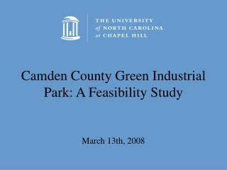 Camden County Green Industrial Park: A Feasibility Study