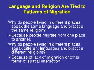 Language and Religion Are Tied to Patterns of Migration