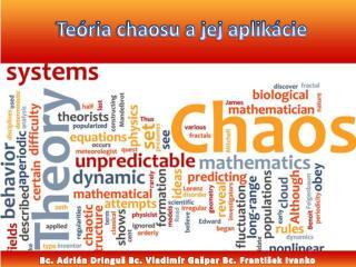 Teória chaosu a jej aplikácie