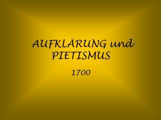 AUFKL RUNG und PIETISMUS