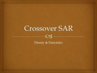Crossover SAR