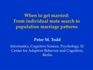 When to get married:  From individual mate search to population marriage patterns