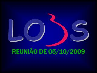 REUNI�O DE 05/10/2009