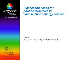 Picosecond needs for   phonon dynamics in nanoscience