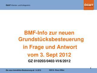 BMF-Info zur neuen Grundstücksbesteuerung  in Frage und Antwort vom 3. Sept 2012