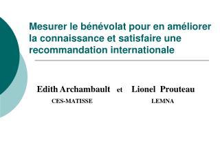 Mesurer le b n volat pour en am liorer la connaissance et satisfaire une recommandation internationale