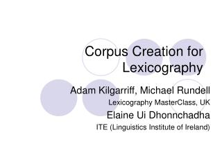 Corpus Creation for Lexicography