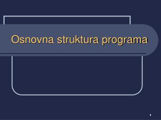 Osnovna struktura programa