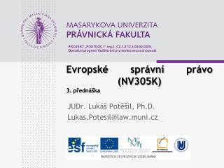 Evropské správní právo (NV305K) 3. přednáška