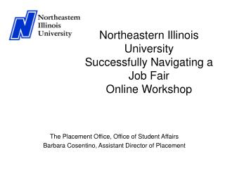 Northeastern Illinois University  Successfully Navigating a Job Fair  Online Workshop