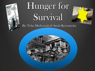 Hunger for Survival