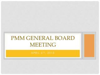 PMM General Board Meeting