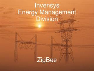 Invensys Energy Management Division ZigBee