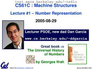Lecturer PSOE, new dad Dan Garcia cs.berkeley/~ddgarcia