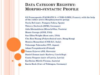 Data Category Registry:  Morpho -syntactic Profile