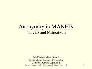Anonymity in MANETs  Threats and Mitigations